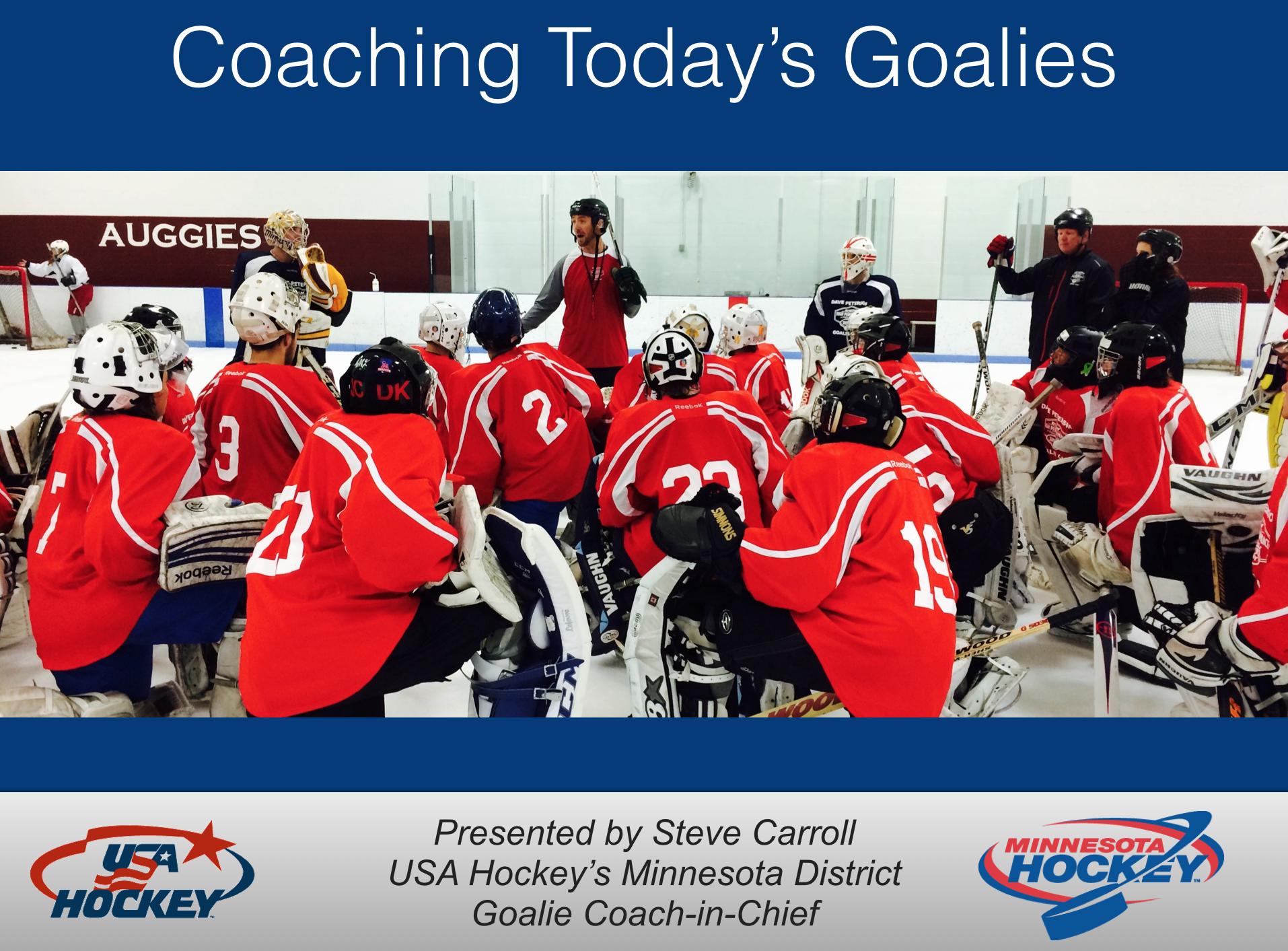 Teaching Coaches How To Help Development Goalies Carroll Goalie School